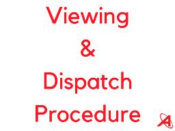 viewing-dispatch-procedure